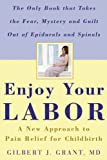 Enjoy Your Labor, Gilbert J. Grant, 0975993909