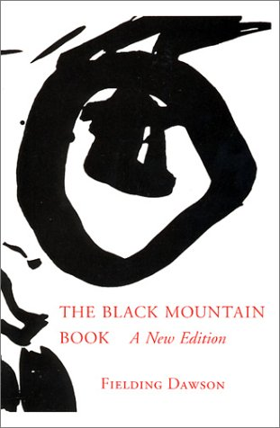The Black Mountain Book: A New Edition
