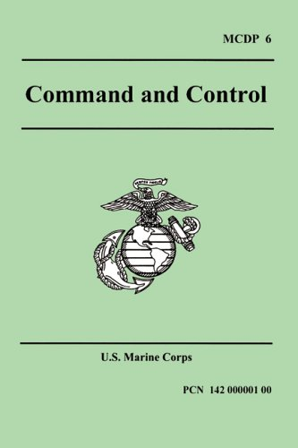 Command And Control (Marine Corps Doctrinal Publication 6)