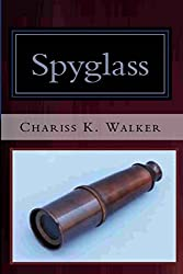 Spyglass (The Vision Chronicles Book 2)