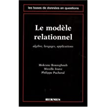 Modele Relationnel: Algebre, Langages, Applications