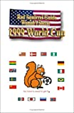 Red Squirrel Guide to Women's Soccer 1999 World Cup, Randal Charlton, 1581128266