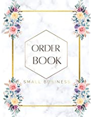 """Order Book Small Business: Sales Order Log Keep Track of Your Customer Orders, Purchase Order Forms for Home Based Small Business, Online Businesses and Retail Store (Large) 8.5"""" x 11"""""""