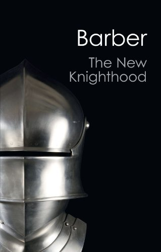 The New Knighthood A History of the Order of the Temple (Canto Classics) [Barber, Malcolm] (Tapa Blanda)