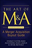 img - for The Art of M&A, Fourth Edition: A Merger Acquisition Buyout Guide (Professional Finance & Investment) book / textbook / text book