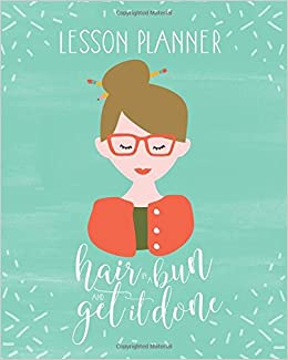 lesson plan book for teachers 2017 2018 weekly and monthly lesson