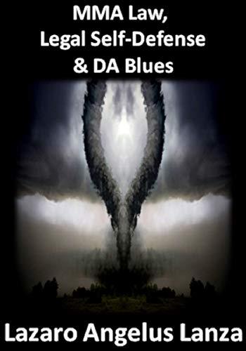 Pdf Outdoors MMA Law, Legal Self Defense & DA Blues
