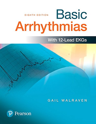 Basic Arrhythmias (8th Edition) by Pearson