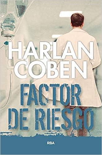 Amazon Fr Factor De Riesgo Harlan Coben Fernando