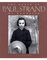 Paul Strand: The World on My Doorstep, the Years 1950 to 1976