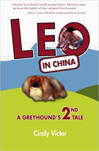 Leo In China: A Greyhound's 2nd Tale