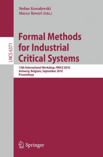 Formal Methods for Industrial Critical Systems by , Springer