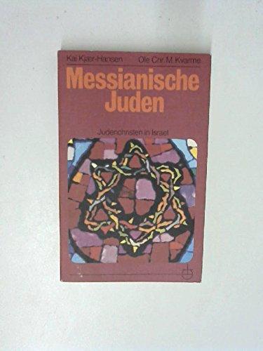 Messianische Juden: Judenchristen in Israel (Erlanger Taschenbücher)