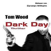 Dark Day (Tesseract 5)   Tom Wood