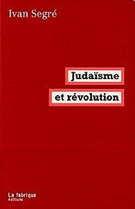 Book's Cover ofJudaïsme et révolution