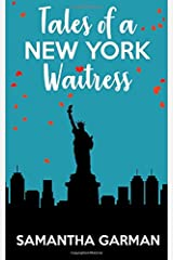 Tales of a New York Waitress: Queen of Klutz (Volume 1) Paperback
