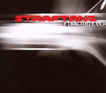 straftanz forward ever backward never