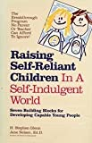 img - for Raising Self-reliant Children In A Self-indulgent World - Seven Building Blocks For Developing Capable Young People book / textbook / text book