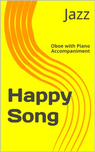 Happy Song : for Oboe with Piano Accompaniment