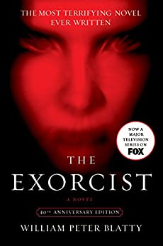The Exorcist: 40th Anniversary Edition by [Blatty, William Peter]