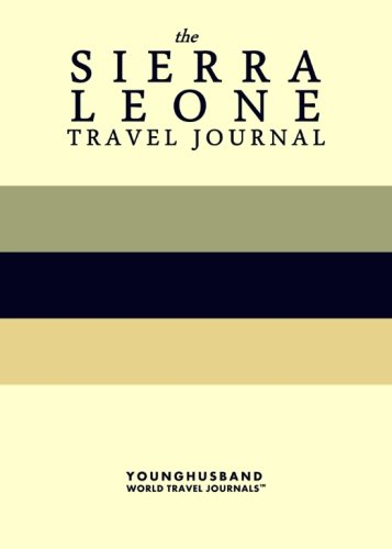 the-sierra-leone-travel-journal