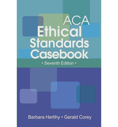 Barbara Herlihy Seventh Edition ACA Ethical Standards Casebook (Paperback) - Common