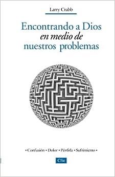 Book Encontrando a Dios en medio de nuestros problemas