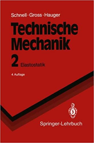 Technische Mechanik: Band 2: Elastostatik (Springer-Lehrbuch) (German Edition)