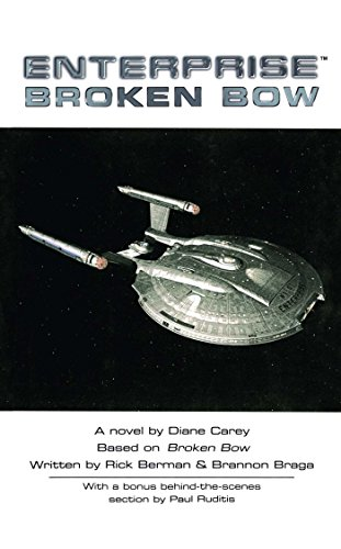 Broken Bow (Star Trek: Enterprise Book 1)