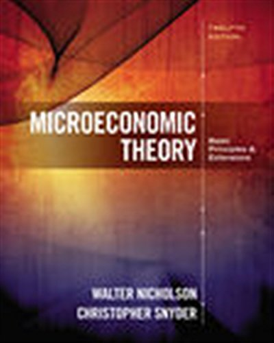 Microeconomic Theory: Basic Principles and Extensions (MindTap Course List)