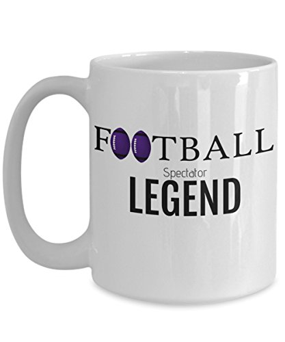 FOOTBALL SPECTATOR LEGEND - Funny Coffee Mug - Perfect Gift for Him or Her - Ravens Fan, Coach, Player, Husband, Men, Dad, Ceramic
