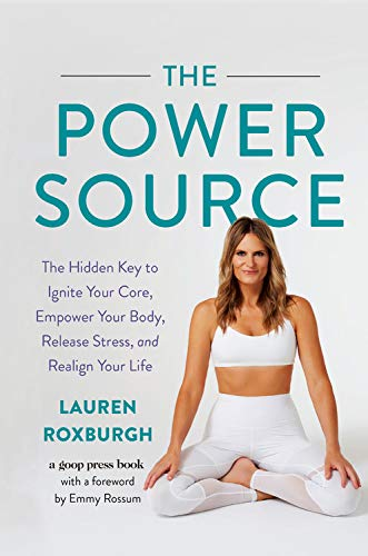 Pdf Fitness The Power Source: The Hidden Key to Ignite Your Core, Empower Your Body, Release Stress, and Realign Your Life