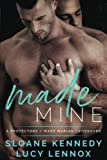 Made Mine: A Protectors / Made Marian Crossover Novel