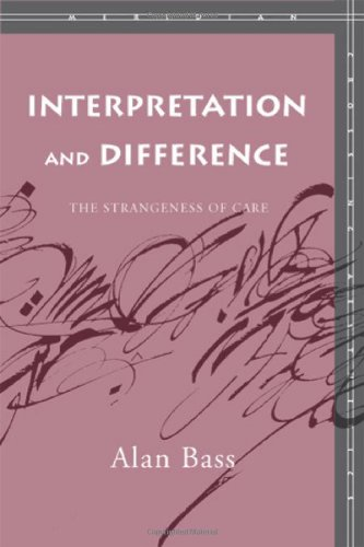 Interpretation and Difference: The Strangeness of Care (Meridian: Crossing Aesthetics)