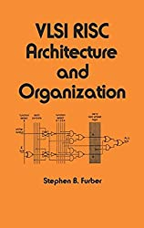 VLSI RISC Architecture and Organization (Electrical Engineering and Electronics)