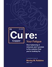 Cu-RE Your Fatigue: The Root Cause and How To Fix It On Your Own