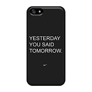 New Fashion Premium Tpu Case Cover For Iphone 5/5s - Yesterday You Said Tomorrow