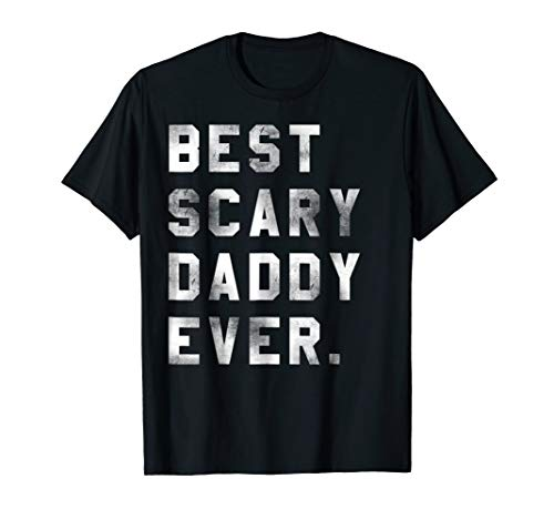 Best Scary Daddy Ever Halloween costume Gift T shirt -