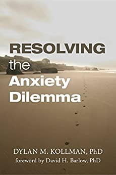 #freebooks – [Kindle] Resolving the Anxiety Dilemma – FREE until June 21st