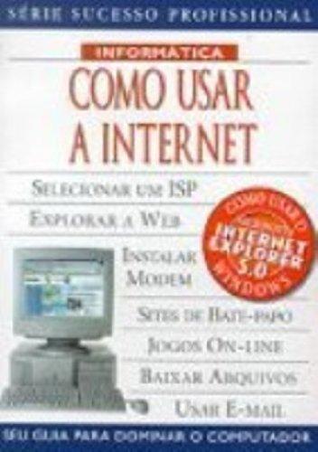 Como Usar A Internet