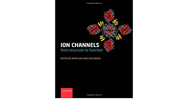 Ion channels from structure to function 9780199296750 medicine ion channels from structure to function 9780199296750 medicine health science books amazon fandeluxe Choice Image