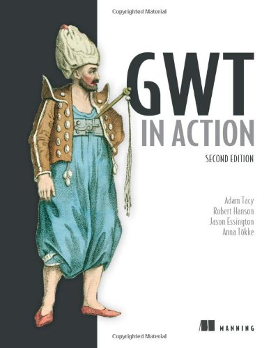 GWT in Action by Manning Publications
