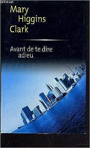 Avant de te dire adieu (Spécial suspense) (French Edition)