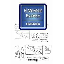 El Montaje Escénico (Spanish Edition)