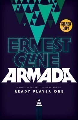 Book cover from ARMADA by Ernest Cline (SIGNED FIRST EDITION) SIGNED COPYby Ernest Cline
