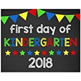 First Day of Kindergarten Sign, First Day of School Sign, Back to School Sign, 2018 Glossy 8x10 Sign
