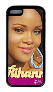 Customizablestyle Famous Singer Rihanna iphone 5/5s iphone 5/5s TPU Black Rubber Shell Case