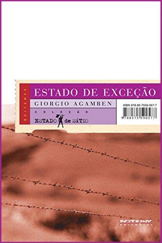 Estado de exceção: [Homo Sacer, II, I] (Coleção Estado de Sítio)