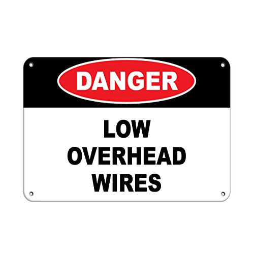 Danger Low Overhead Wires Hazard Sign Hazard Labels Aluminum Metal Sign 24 in x 18 in Custom Warning & Saftey Sign Pre-drilled Holes for Easy mounting