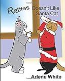 Rattles Doesn't Like Santa Cat (Rattles, the Barn Cat)